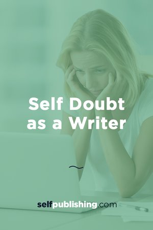 writers self doubts